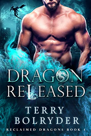 [PDF] [EPUB] Dragon Released: Hybrid Dragons (Reclaimed Dragons Book 1) Download by Terry Bolryder