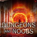 [PDF] [EPUB] Dungeons and Noobs: Noobtown Book 4 Download