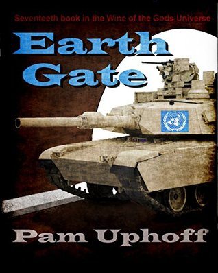 [PDF] [EPUB] Earth Gate (Wine of the Gods Book 17) Download by Pam Uphoff
