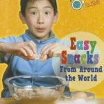 [PDF] [EPUB] Easy Snacks from Around the World Download