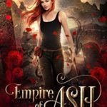 [PDF] [EPUB] Empire of Ash (God of Secrets #1) Download