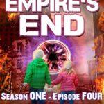 [PDF] [EPUB] Empire's End – Time of Doors Season 1 Episode 4 (Book 3): Post Apocalypse EMP Survival – Dark Scifi Horror (Time of Doors Serial EMP Dark Fantasy Apocalyptic Book Series) Download
