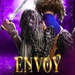 [PDF] [EPUB] Envoy: The Land of Schism Book Two Download