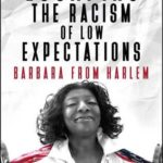 [PDF] [EPUB] Escaping the Racism of Low Expectations Download