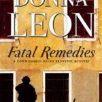 [PDF] [EPUB] Fatal Remedies: A Commissario Guido Brunetti Mystery Download