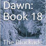 [PDF] [EPUB] Final Dawn: Book 18: The Blockade Download