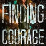 [PDF] [EPUB] Finding Courage (The Searchers, #4) Download
