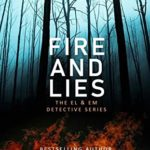 [PDF] [EPUB] Fire And Lies: The El and Em Detective Series Download