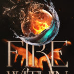 [PDF] [EPUB] Fire Within (Fire Within, #1) Download