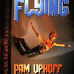 [PDF] [EPUB] Flying (Wine of the Gods Book 33) Download