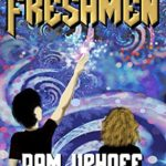 [PDF] [EPUB] Freshmen (Wine of the Gods Book 50) Download