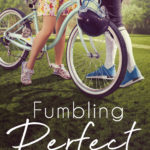 [PDF] [EPUB] Fumbling Perfect (Raymere Grove, #1) Download