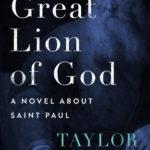 [PDF] [EPUB] Great Lion of God: A Novel About Saint Paul Download