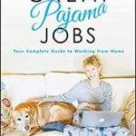 [PDF] [EPUB] Great Pajama Jobs: Your Complete Guide to Working from Home Download