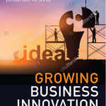 [PDF] [EPUB] Growing Business Innovation: Creating, Marketing and Monetising IP Download