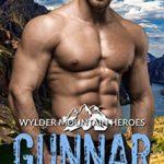 [PDF] [EPUB] Gunnar: Mountain Man Rescue Romance (Wylder Mountain Heroes Book 1) Download