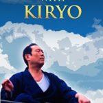 [PDF] [EPUB] Healing with Kiryo: The Adventures and Teachings of Tadashi Kanzawa Download