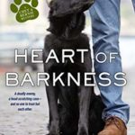 [PDF] [EPUB] Heart of Barkness (Chet and Bernie Mystery, #9) Download