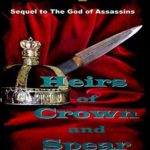 [PDF] [EPUB] Heirs of Crown and Spear (Wine of the Gods Book 12) Download