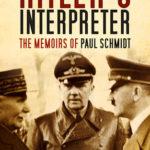 [PDF] [EPUB] Hitler's Interpreter: The Memoirs of Paul Schmidt Download