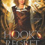 [PDF] [EPUB] Hook's Regret: A Science Fiction Retelling of Peter Pan (Rove City) Download
