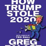 [PDF] [EPUB] How Trump Stole 2020 Download