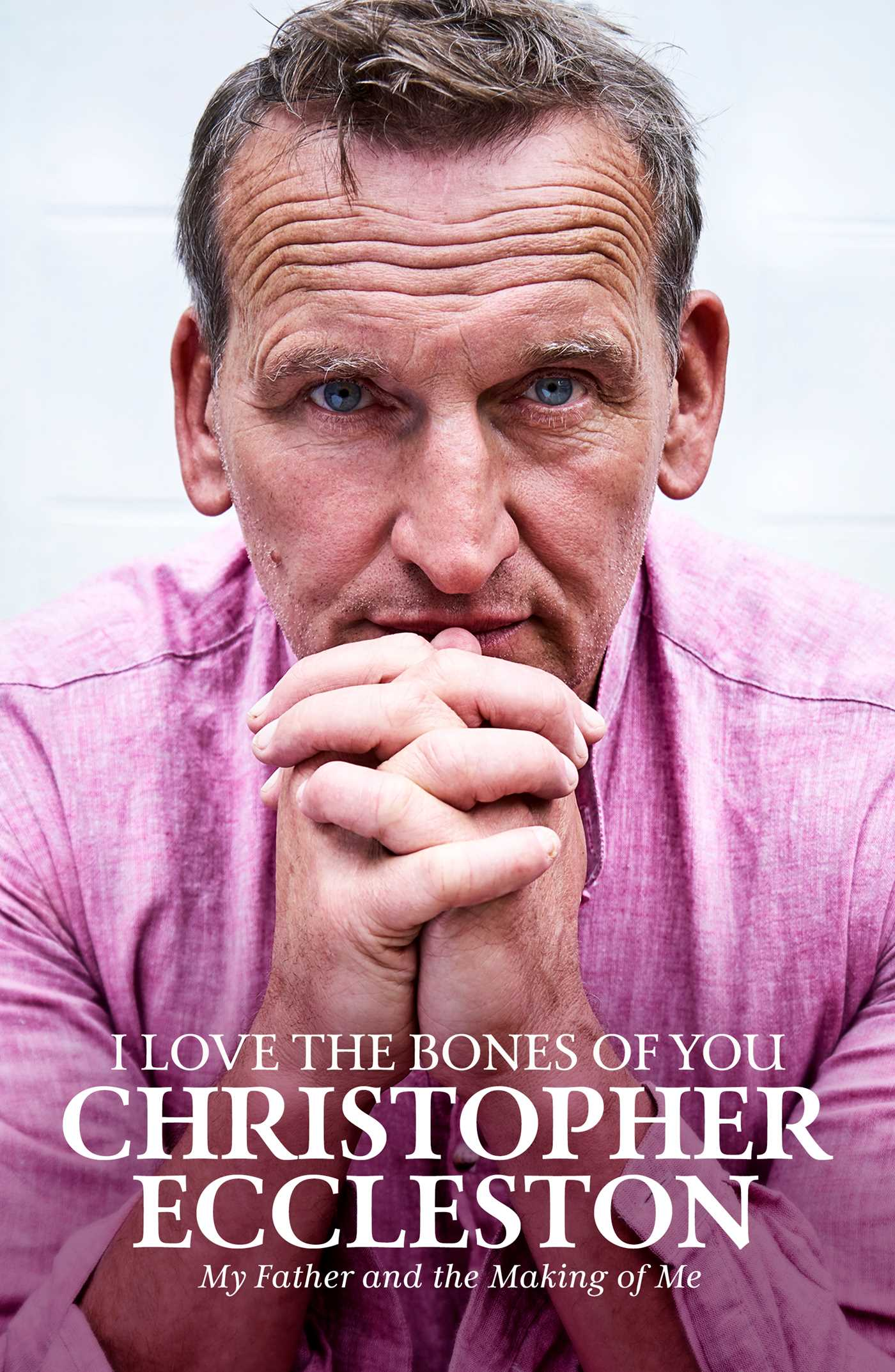 [PDF] [EPUB] I Love the Bones of You: My Life, My Family, My Father Download by Christopher Eccleston