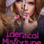 [PDF] [EPUB] Identical Misfortune Download