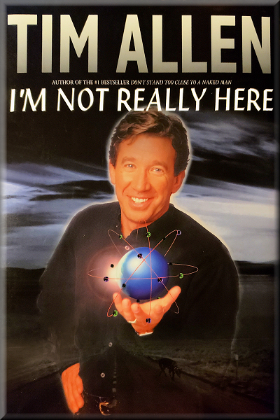 [PDF] [EPUB] I'm Not Really Here Download by Tim Allen