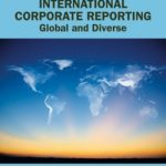 [PDF] [EPUB] International Corporate Reporting: Global and Diverse Download