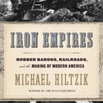 [PDF] [EPUB] Iron Empires: Robber Barons, Railroads, and the Making of Modern America Download