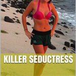 [PDF] [EPUB] Killer Seductress Download