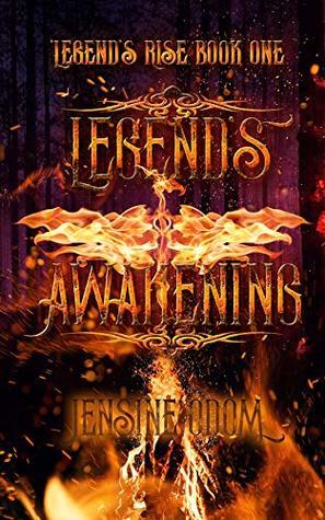 [PDF] [EPUB] Legend's Awakening: Legend's Rise Book One Download by Jensine Odom