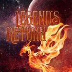 [PDF] [EPUB] Legend's Return: Legend's Rise Book Two Download