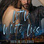 [PDF] [EPUB] Little White Lies (Truth or Lies #1) Download