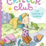 [PDF] [EPUB] Liz Learns a Lesson (Critter Club, #3) Download