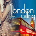 [PDF] [EPUB] London Calling (Her English Billionaire 1) Download