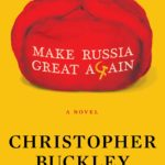[PDF] [EPUB] Make Russia Great Again: A Novel Download