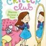 [PDF] [EPUB] Marion Strikes a Pose (Critter Club, #8) Download