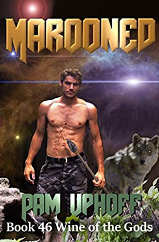 [PDF] [EPUB] Marooned (Wine of the Gods Book 46) Download by Pam Uphoff