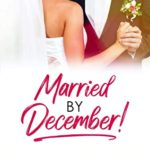 [PDF] [EPUB] Married By December!: Littles Lies Download