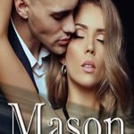 [PDF] [EPUB] Mason (Exclusively Yours Book 1) Download