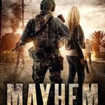 [PDF] [EPUB] Mayhem: A Post Apocalyptic EMP Survival Thriller (Days of Want Series Book 6) Download