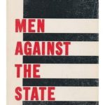 [PDF] [EPUB] Men Against the State: The Expositors of Individualist Anarchism in America, 1827-1908 Download