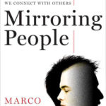 [PDF] [EPUB] Mirroring People: The New Science of How We Connect with Others Download