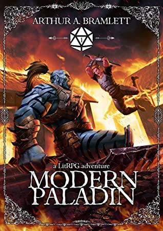 [PDF] [EPUB] Modern Paladin: A LitRPG Adventure Download by Arthur A. Bramlett