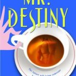 [PDF] [EPUB] Mr. Destiny Download