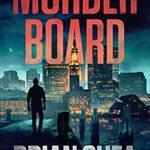 [PDF] [EPUB] Murder Board (Boston Crime Thriller #1) Download