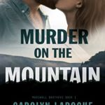 [PDF] [EPUB] Murder on the Mountain (Marshall Brothers, #1) Download