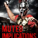 [PDF] [EPUB] Muted Implications (Clay Warrior Stories Book 12) Download